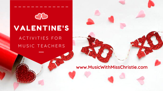 My Favorite Valentine's Day Activities for Music Teachers